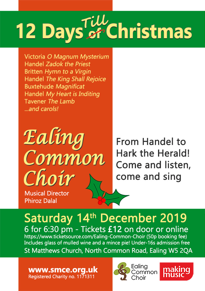 12 Days Till Christmas. Ealing Common Choir & Orpheus Sinfonia