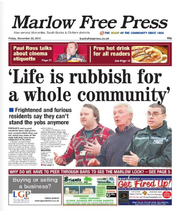 The Marlow Free Press front page in November after a fiery public meeting, during which residents laid bare the hell that so called yobs have caused them