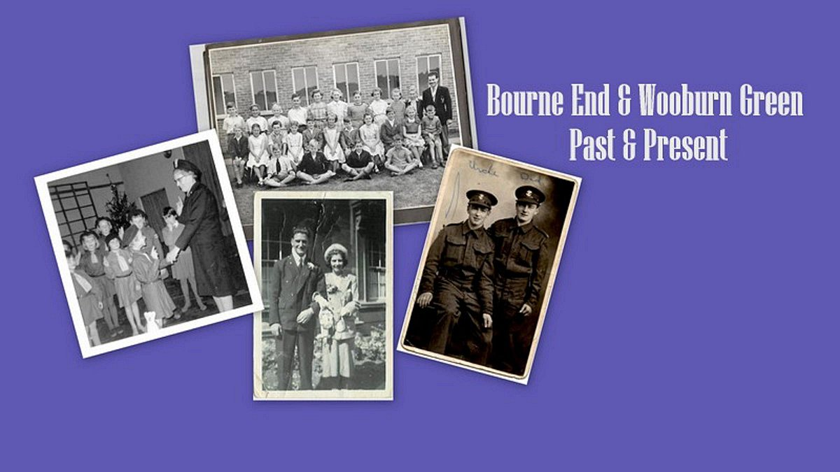 Bourne End and Wooburn Green Past and Present