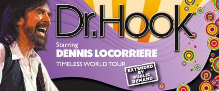 Dr Hook starring DENNIS LOCORRIERE Timeless World Tour 2017